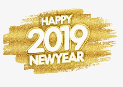Happy New Year Gold Glitter Png Image Free Download Gold Transparent Happy New Year 2019 Png Png Download Kindpng