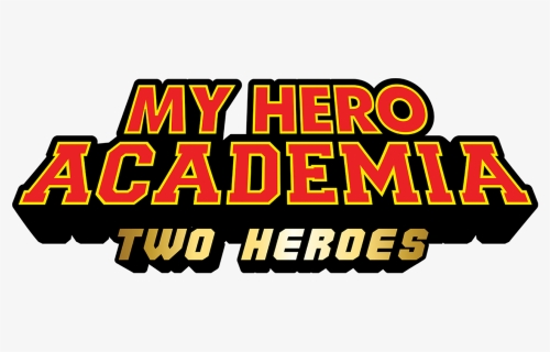 Boku No Hero Academia Two Heroes Logo Hd Png Download Kindpng