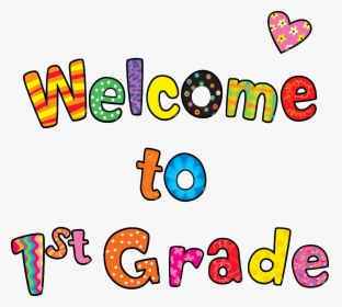 Welcome To First Grade Text Clipart Png - Welcome To Kindergarten,  Transparent Png - kindpng