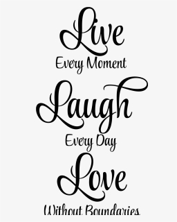 Live Laugh Love Cursive Png Download Live Laugh Love Cursive Transparent Png Kindpng